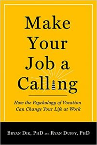 Make Your Job a Calling
